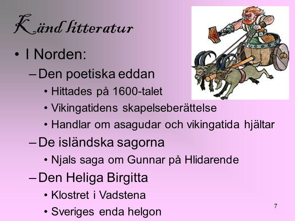 Känd litteratur I Norden: Den poetiska eddan De isländska sagorna