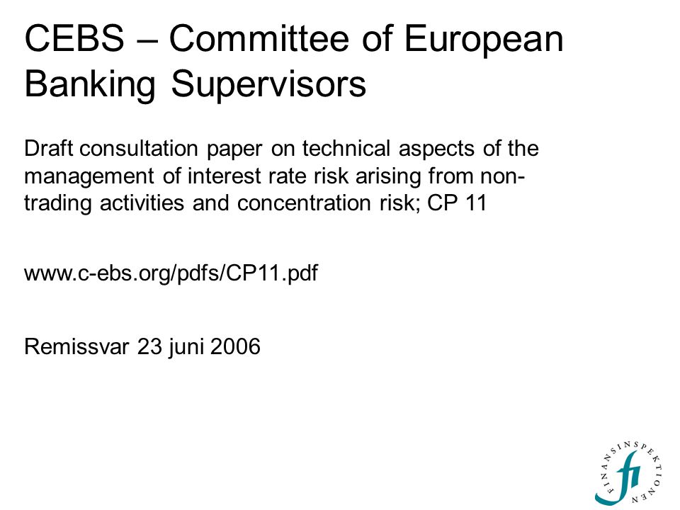 CEBS – Committee of European Banking Supervisors