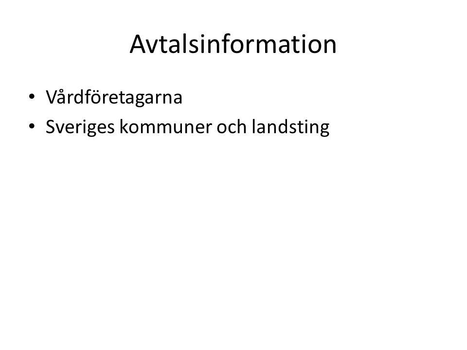 Avtalsinformation Vårdföretagarna Sveriges kommuner och landsting