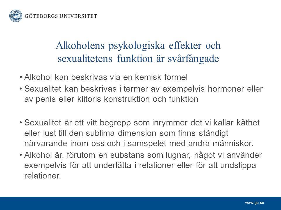 Alkoholens psykologiska effekter och sexualitetens funktion är svårfångade