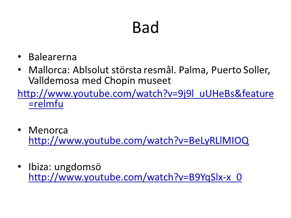Bad Balearerna. Mallorca: Ablsolut största resmål. Palma, Puerto Soller, Valldemosa med Chopin museet.
