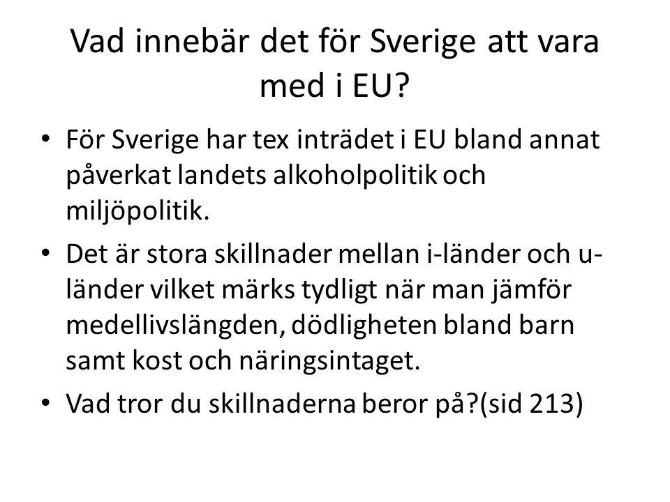 Vad innebär det för Sverige att vara med i EU