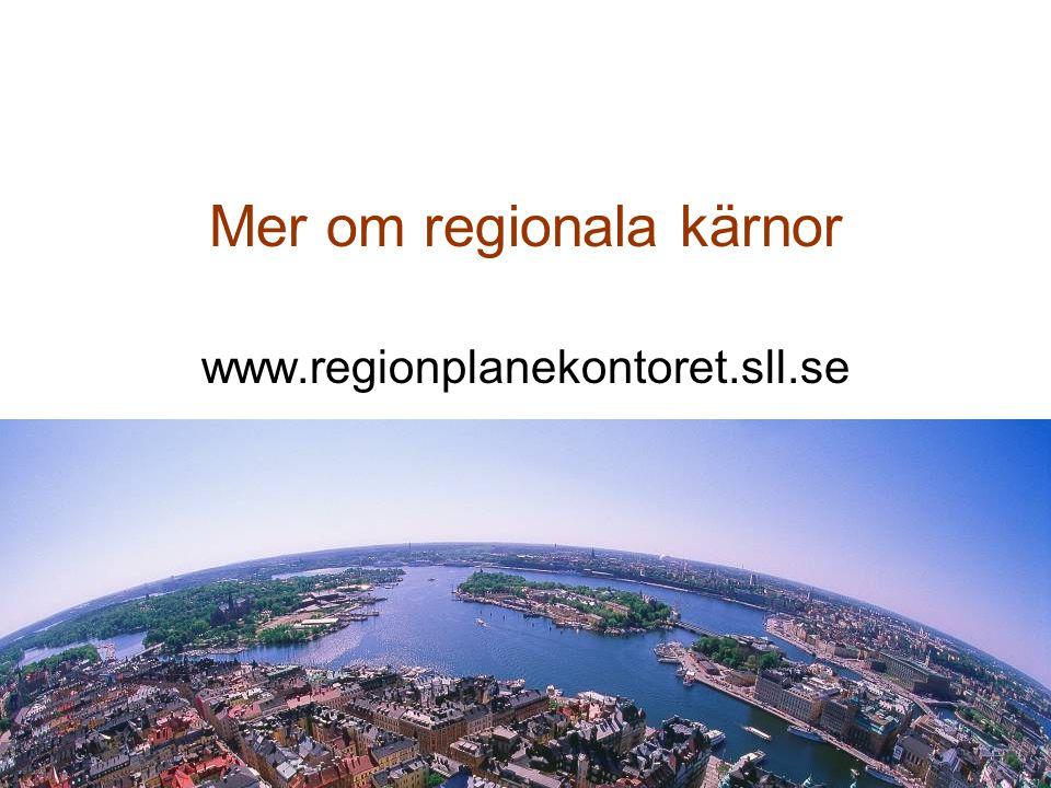 Mer om regionala kärnor