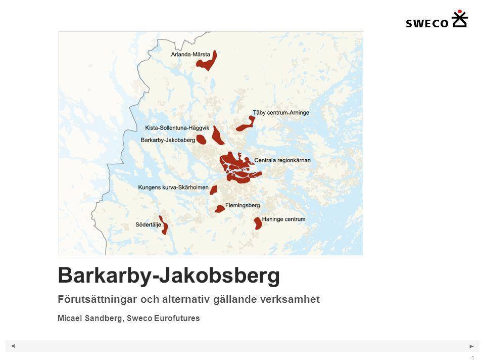 Barkarby-Jakobsberg Förutsättningar och alternativ gällande verksamhet