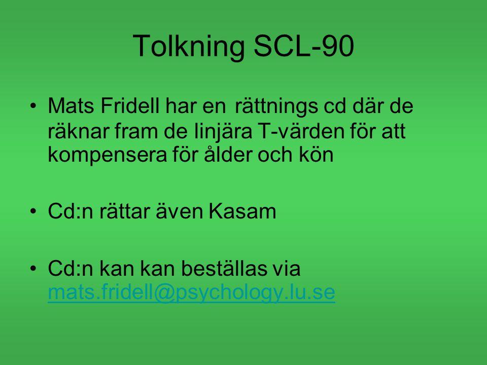 Tolkning SCL-90 Mats Fridell har en rättnings cd där de räknar fram de linjära T-värden för att kompensera för ålder och kön.