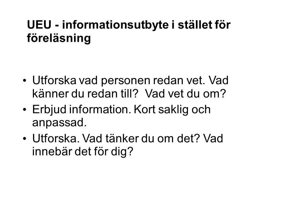 UEU - informationsutbyte i stället för