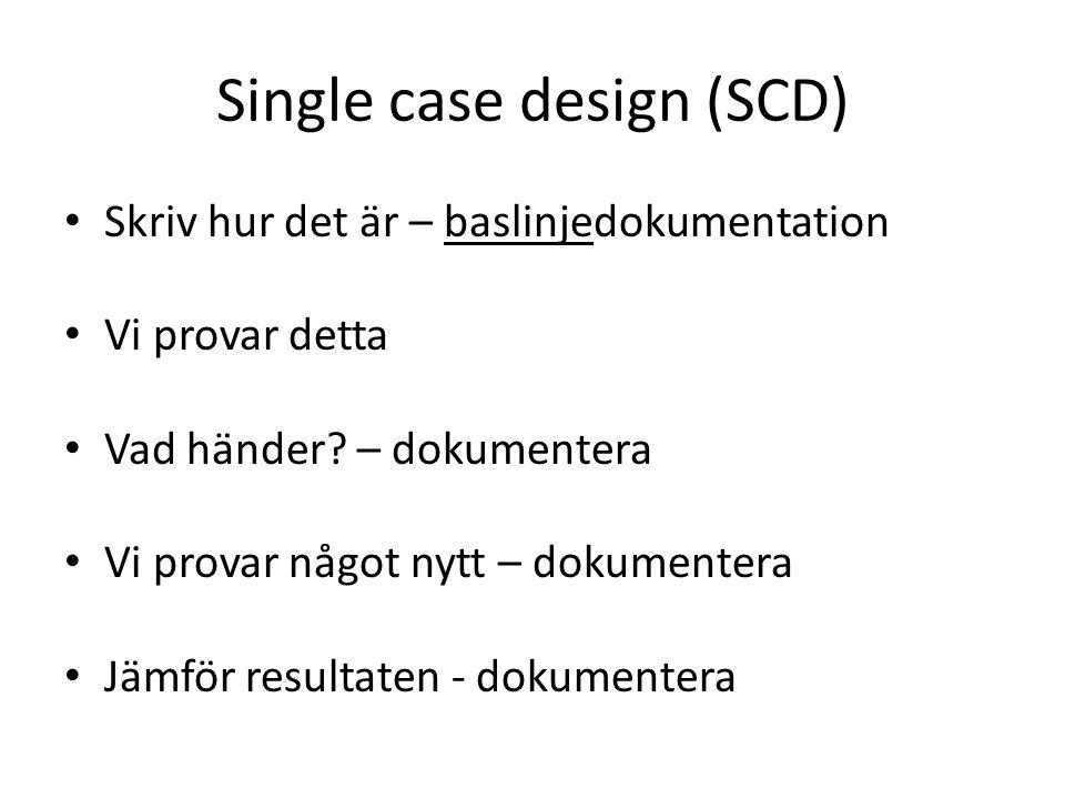 Single case design (SCD)