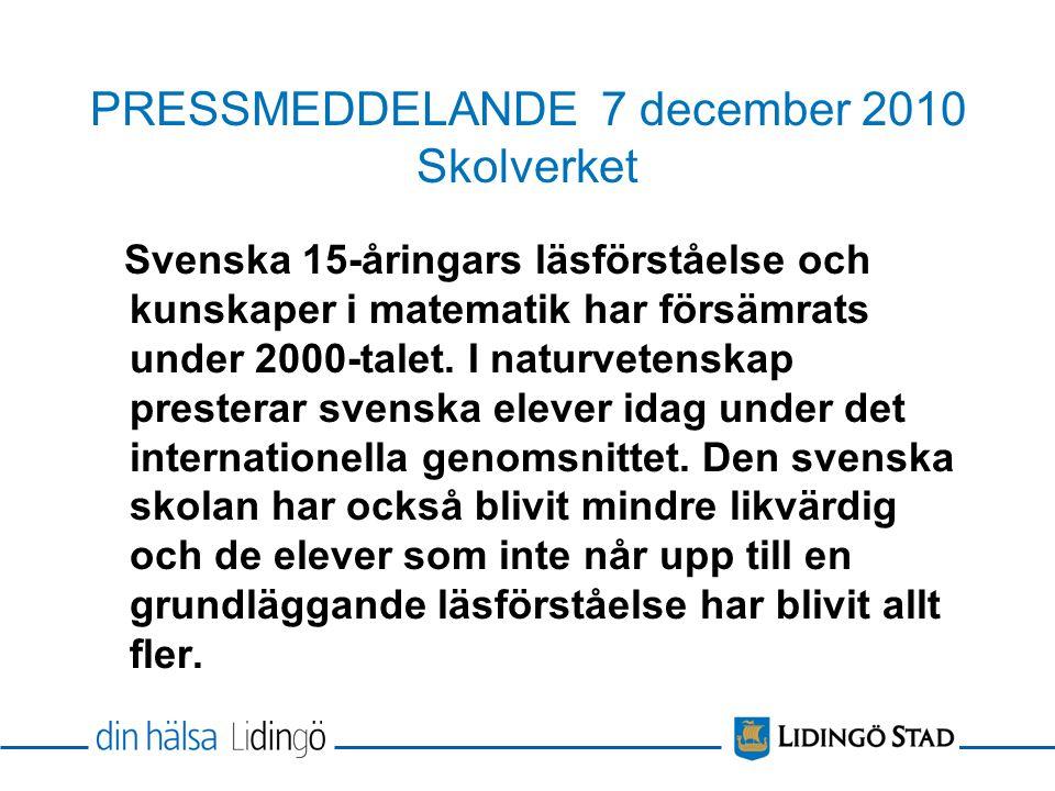 PRESSMEDDELANDE 7 december 2010 Skolverket