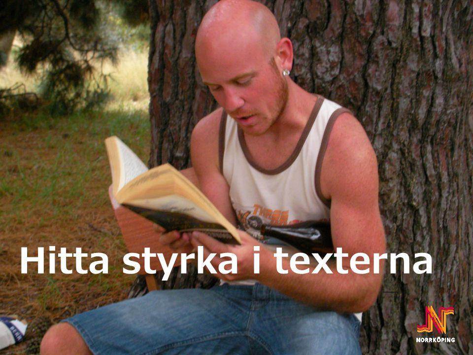 Hitta styrka i texterna