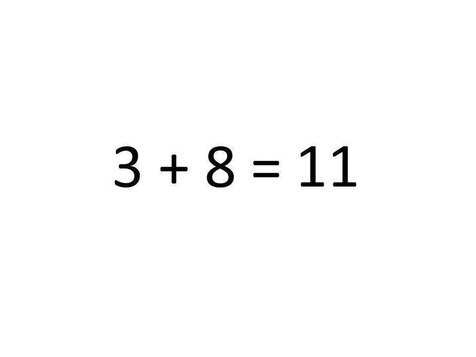 11 3 + 8 =