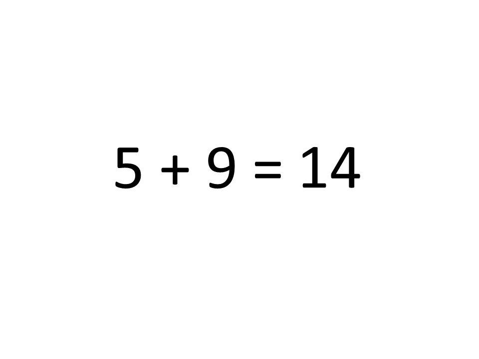 14 5 + 9 =
