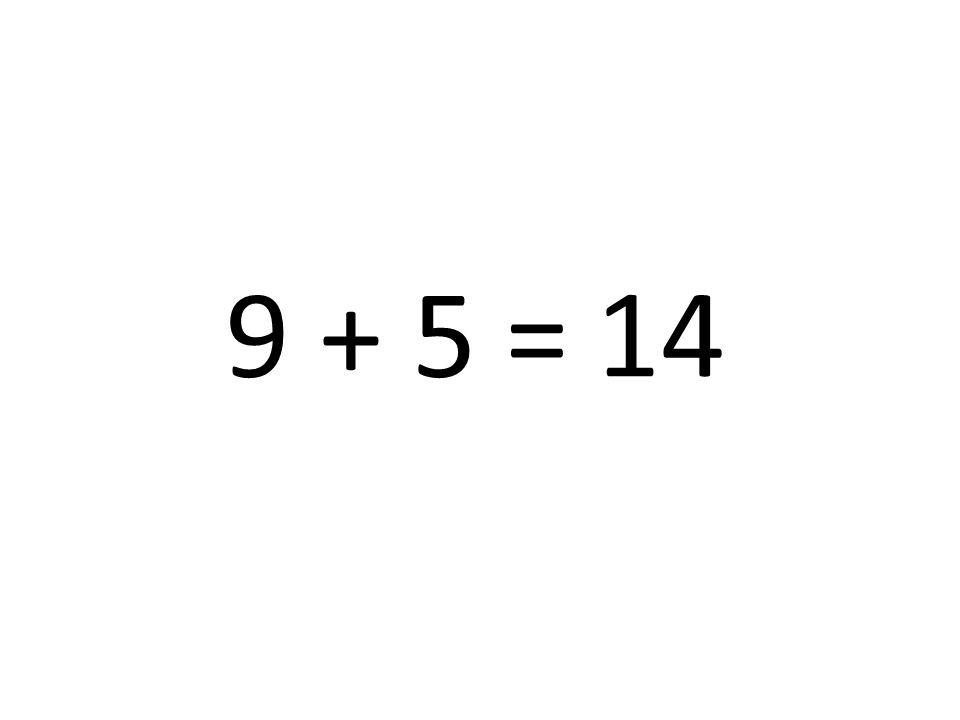 14 9 + 5 =