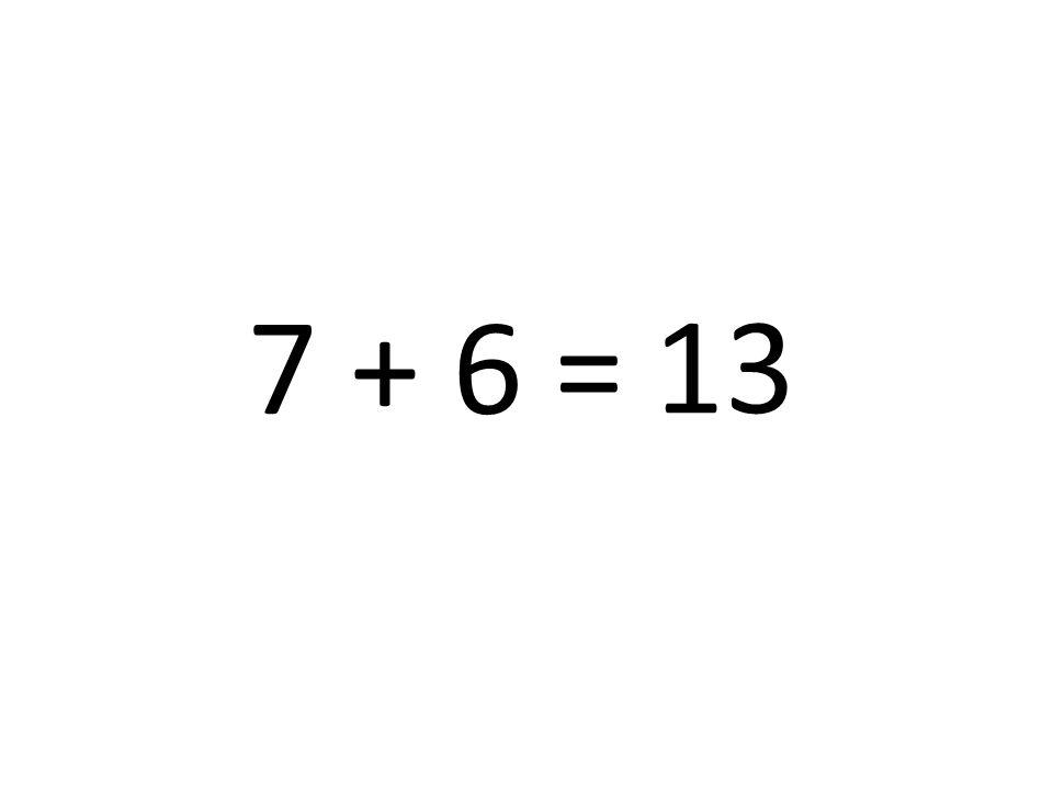 13 7 + 6 =