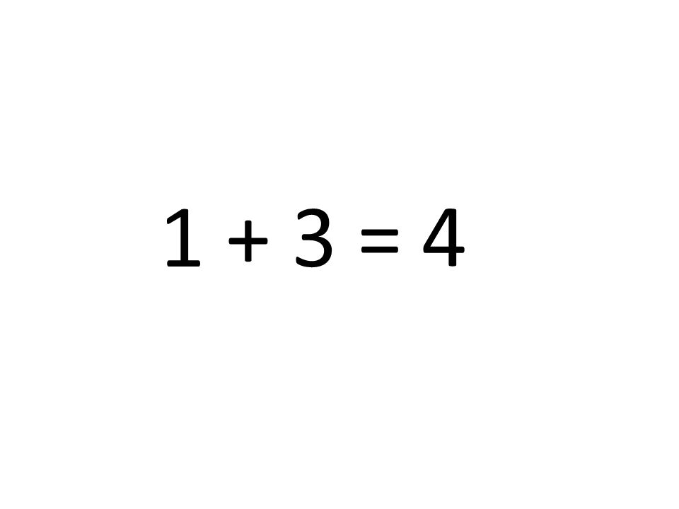4 1 + 3 =
