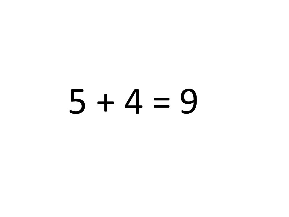 9 5 + 4 =