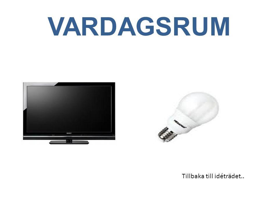 VARDAGSRUM Tillbaka till idéträdet..