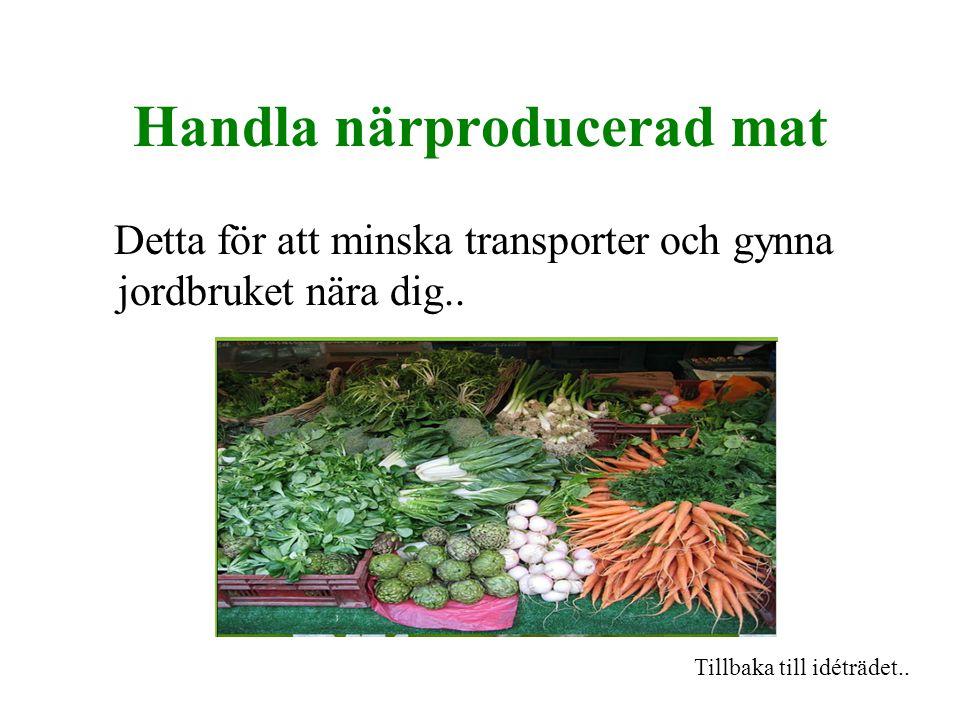 Handla närproducerad mat