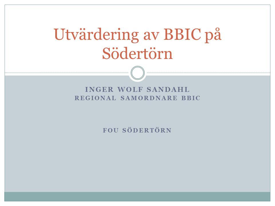Utvärdering av BBIC på Södertörn