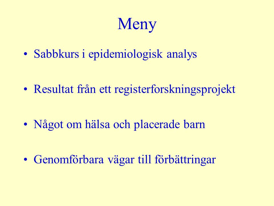 Meny Sabbkurs i epidemiologisk analys