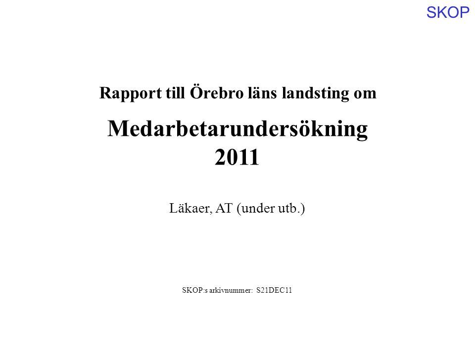 Rapport till Örebro läns landsting om Medarbetarundersökning