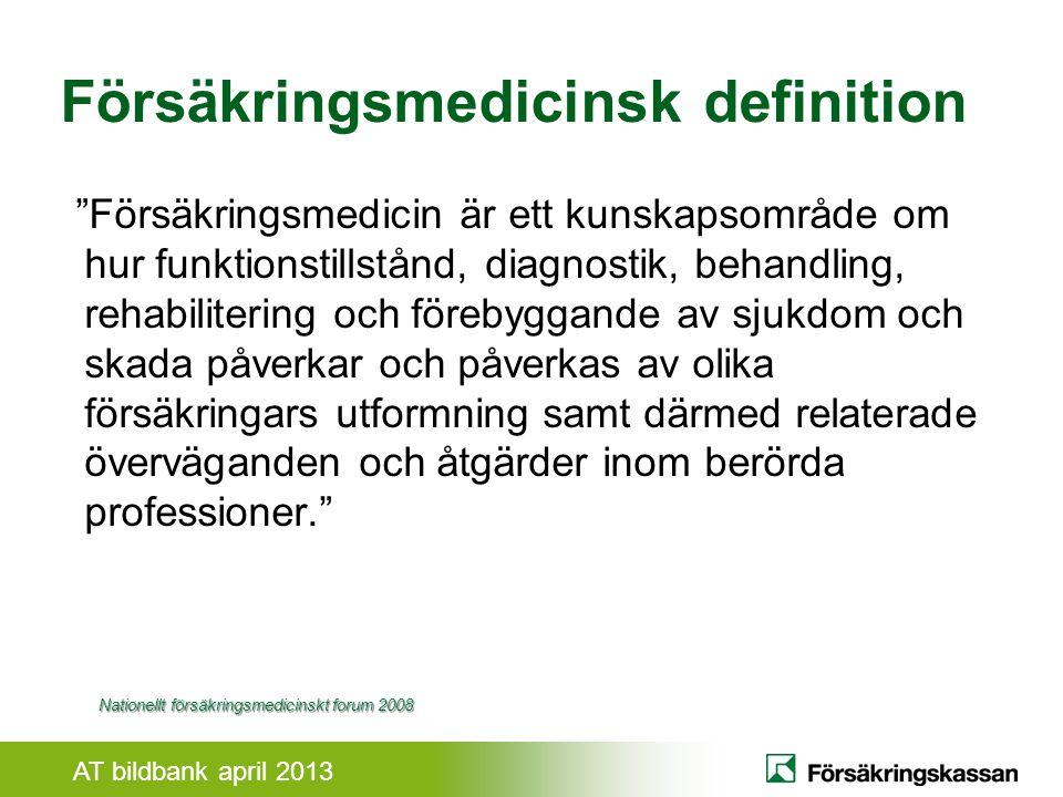 Försäkringsmedicinsk definition