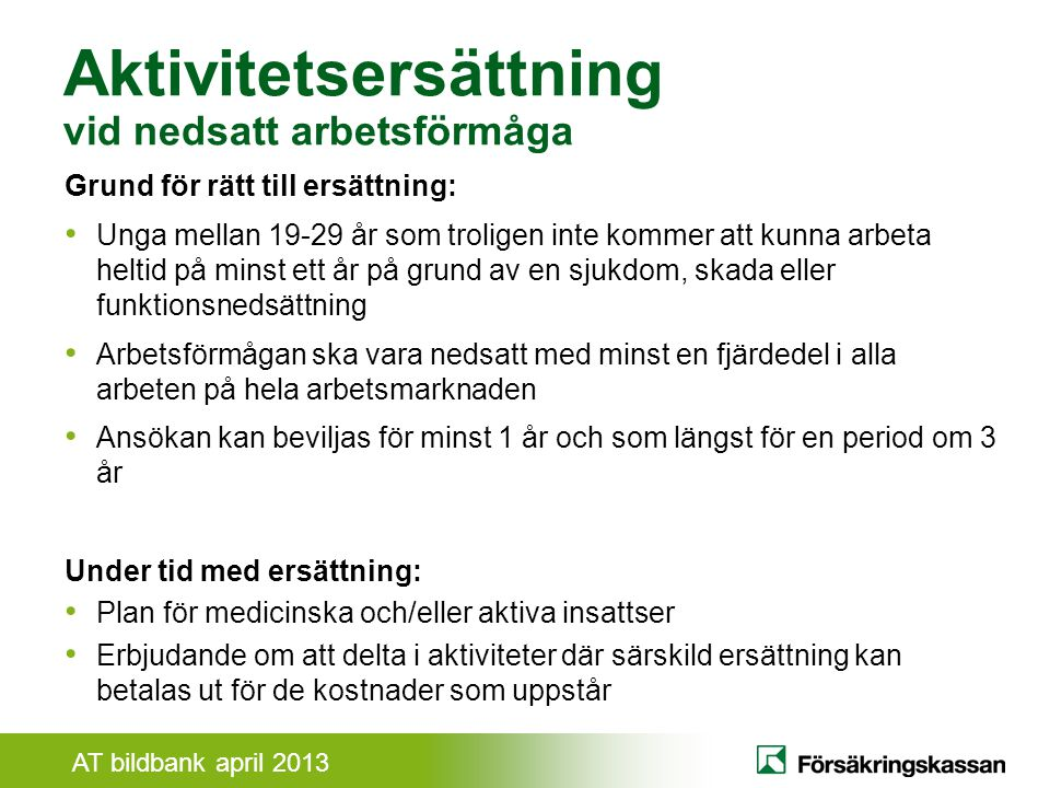 Aktivitetsersättning vid nedsatt arbetsförmåga