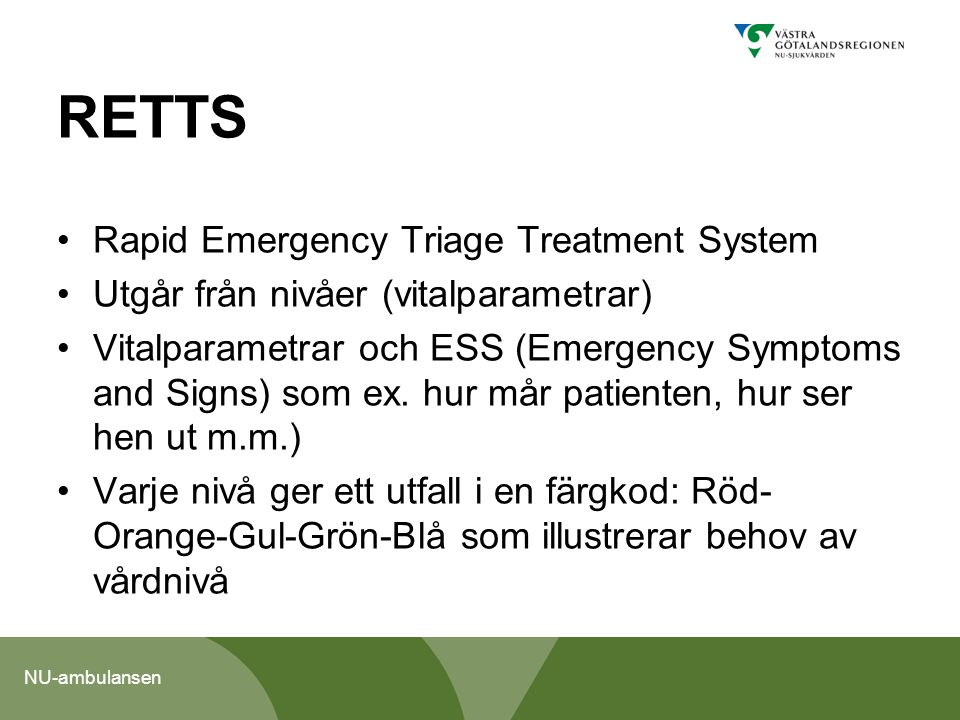 RETTS Rapid Emergency Triage Treatment System