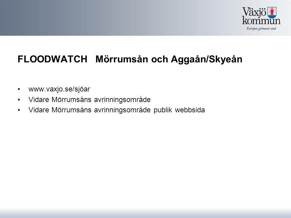 FLOODWATCH Mörrumsån och Aggaån/Skyeån