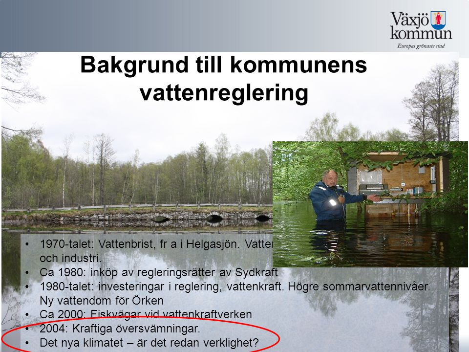Bakgrund till kommunens vattenreglering
