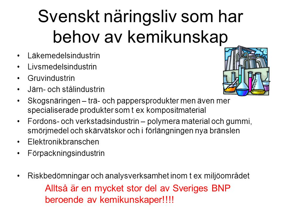 Svenskt näringsliv som har behov av kemikunskap