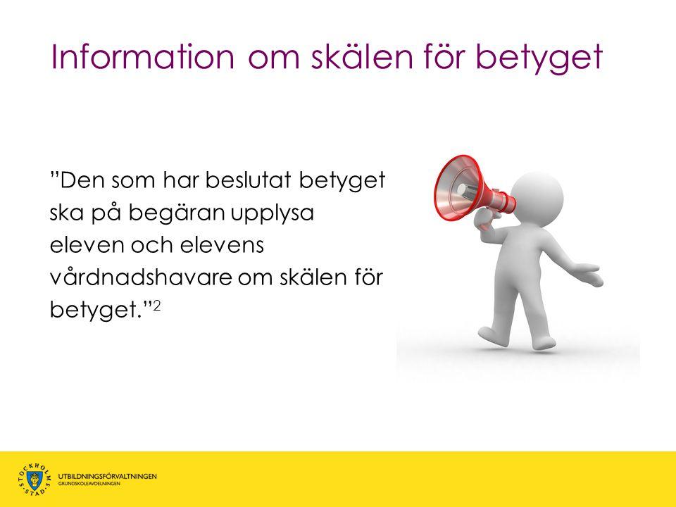 Information om skälen för betyget