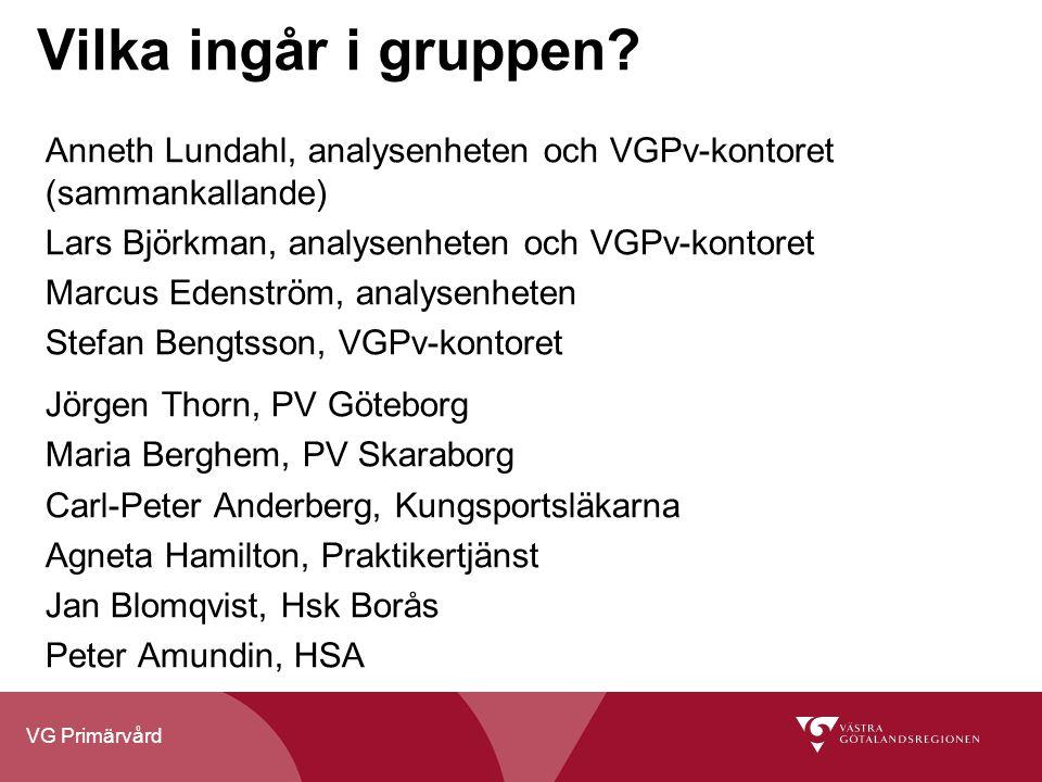 Vilka ingår i gruppen Anneth Lundahl, analysenheten och VGPv-kontoret (sammankallande) Lars Björkman, analysenheten och VGPv-kontoret.
