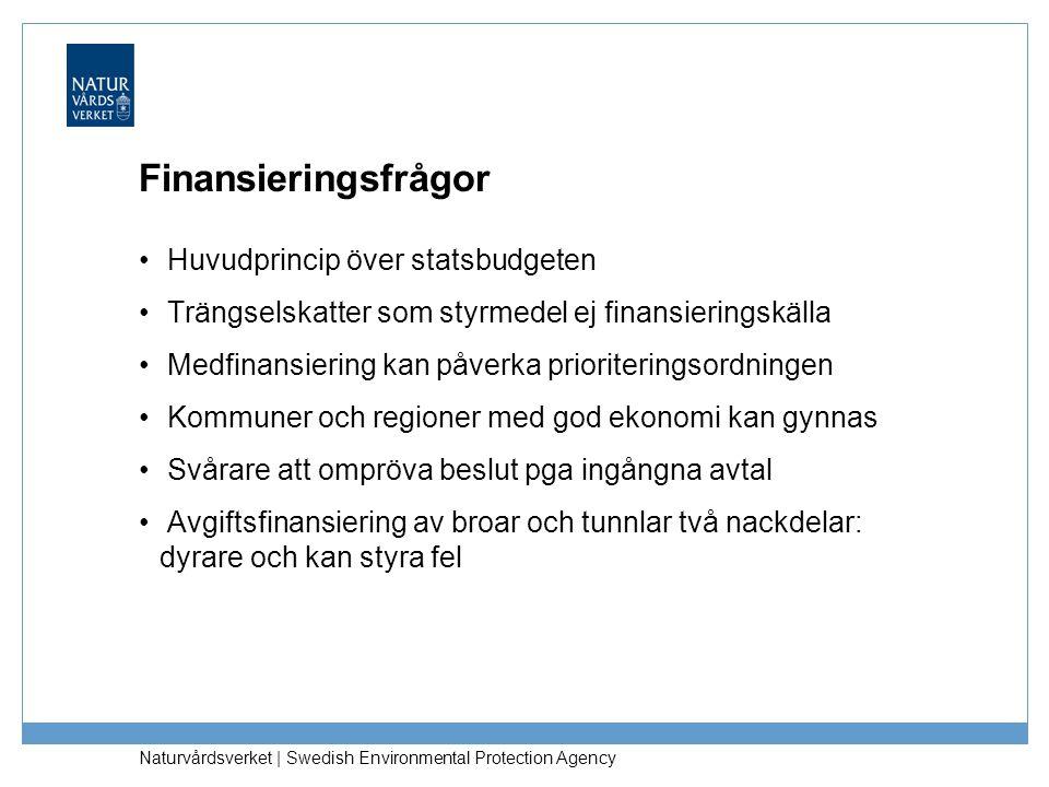 Finansieringsfrågor Huvudprincip över statsbudgeten