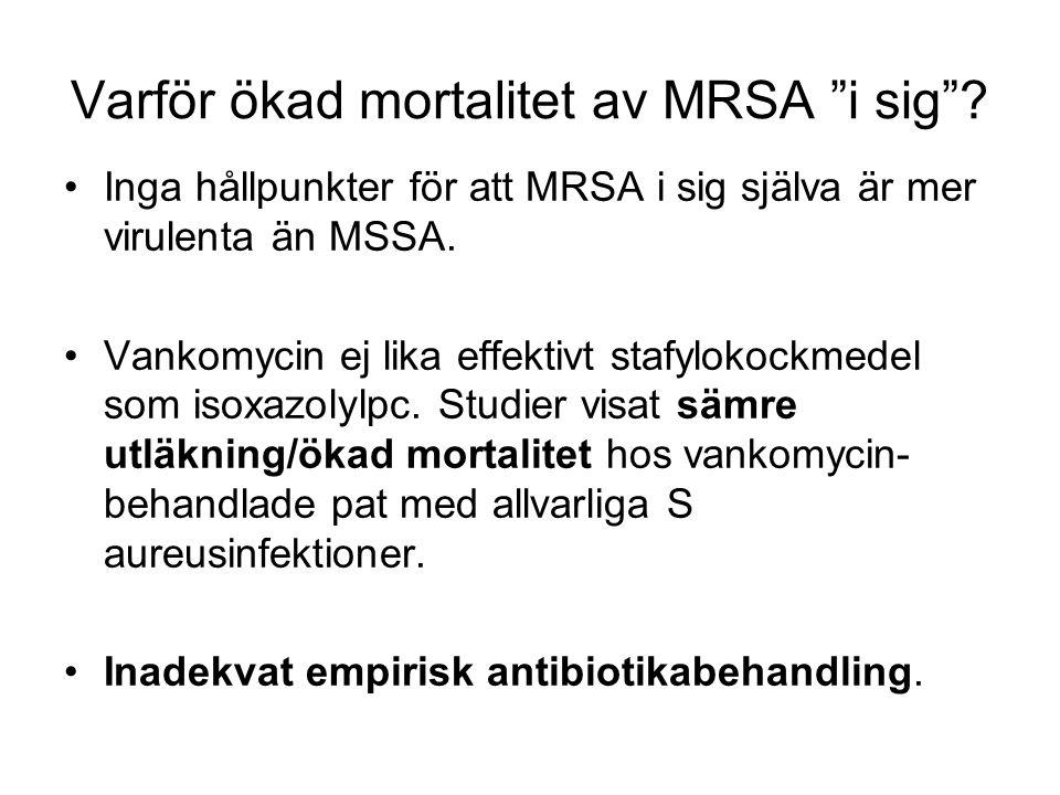 Varför ökad mortalitet av MRSA i sig