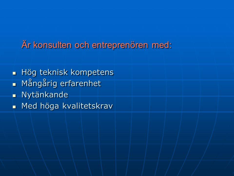 Är konsulten och entreprenören med: