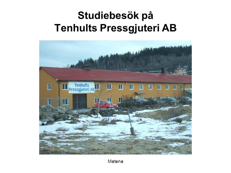 Studiebesök på Tenhults Pressgjuteri AB