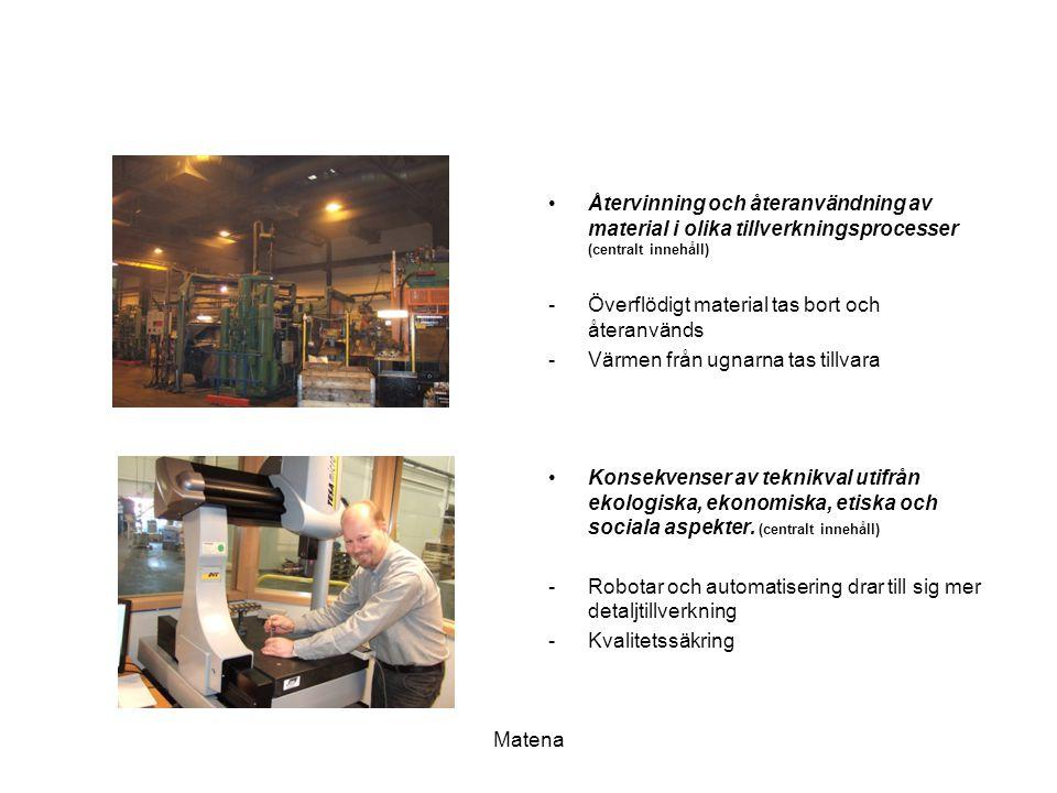 Återvinning och återanvändning av material i olika tillverkningsprocesser (centralt innehåll)