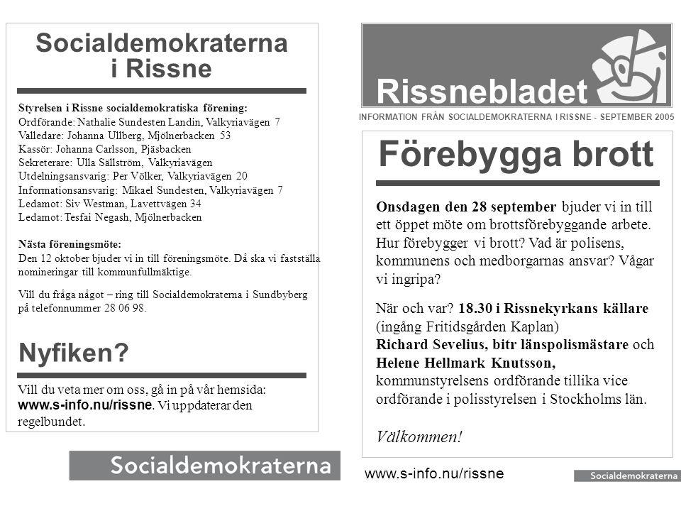 INFORMATION FRÅN SOCIALDEMOKRATERNA I RISSNE - SEPTEMBER 2005