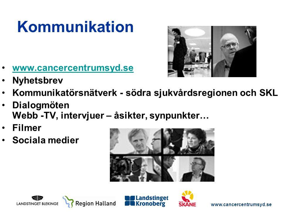 Kommunikation www.cancercentrumsyd.se Nyhetsbrev