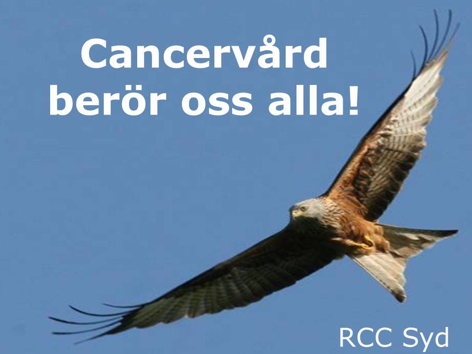 Cancervård berör oss alla!