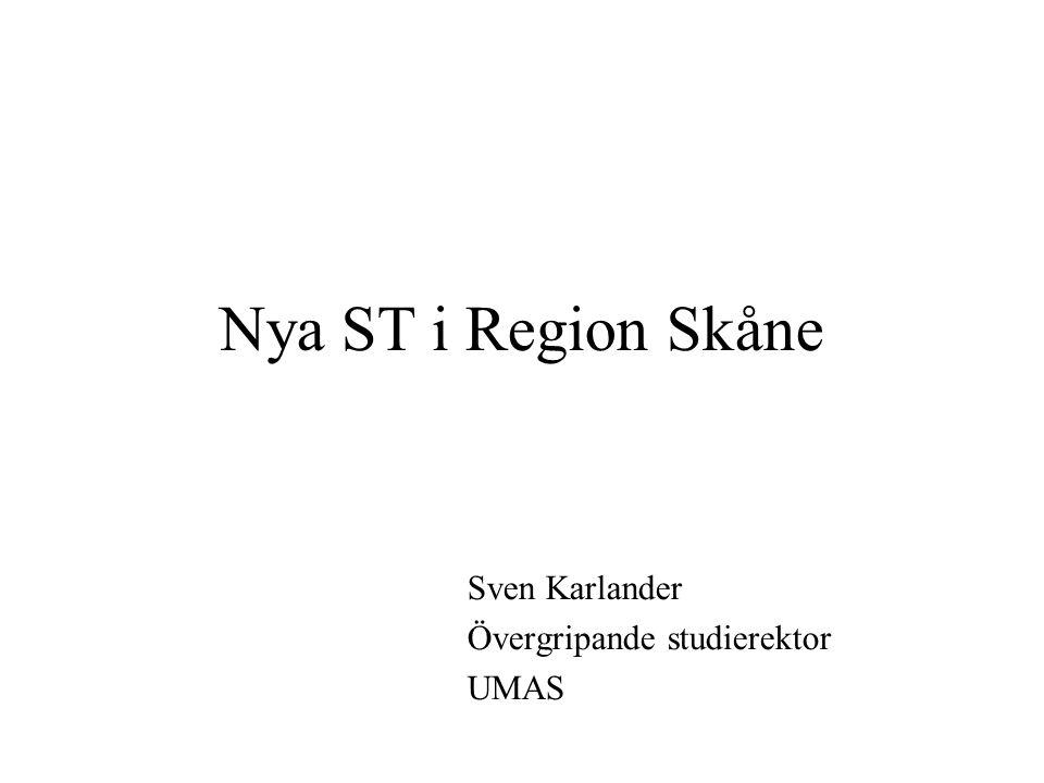 Sven Karlander Övergripande studierektor UMAS Nya ST i Region Skåne