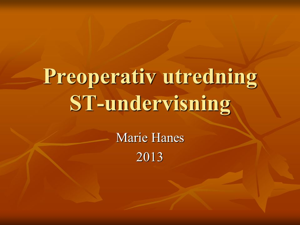 Preoperativ utredning ST-undervisning