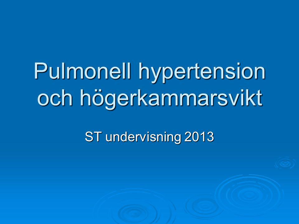 Pulmonell hypertension och högerkammarsvikt