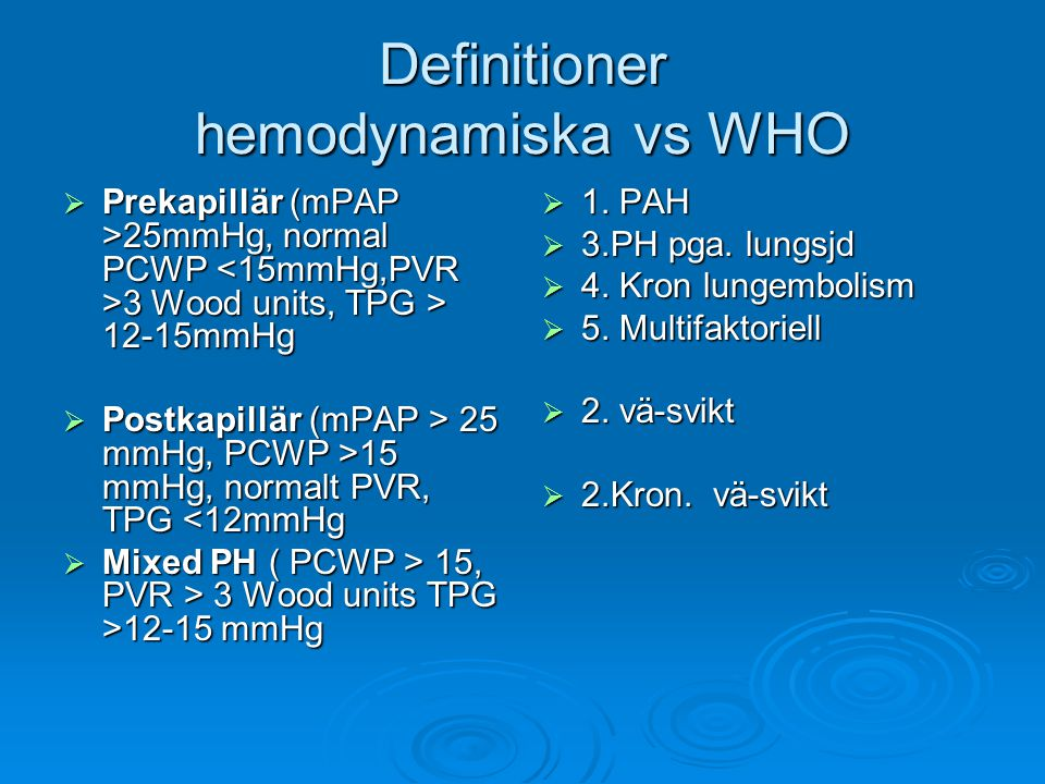 Definitioner hemodynamiska vs WHO