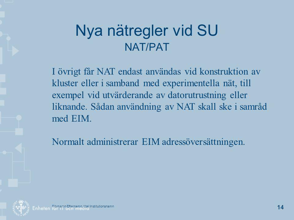 Nya nätregler vid SU NAT/PAT