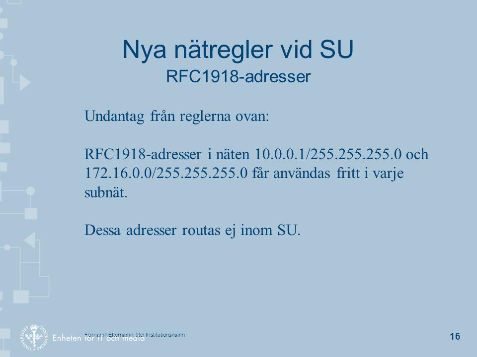 Nya nätregler vid SU RFC1918-adresser