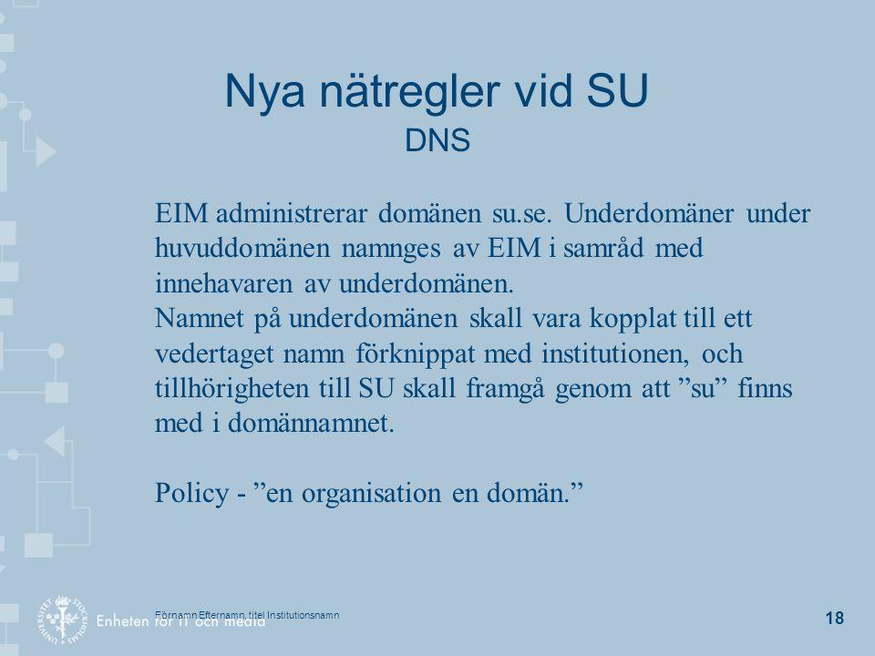 Nya nätregler vid SU DNS