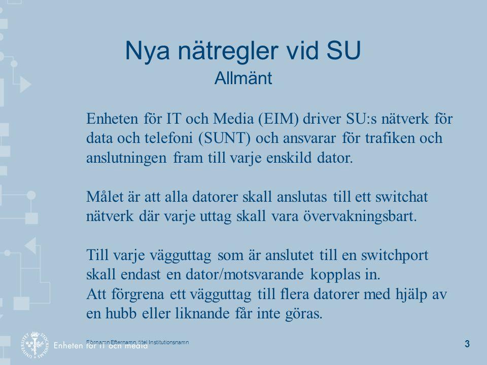 Nya nätregler vid SU Allmänt
