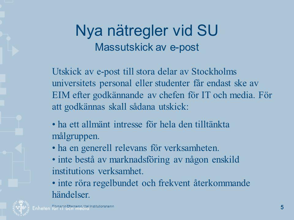 Nya nätregler vid SU Massutskick av e-post