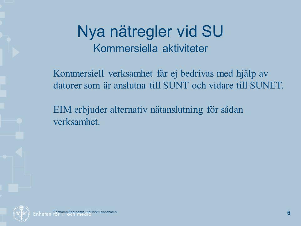 Nya nätregler vid SU Kommersiella aktiviteter